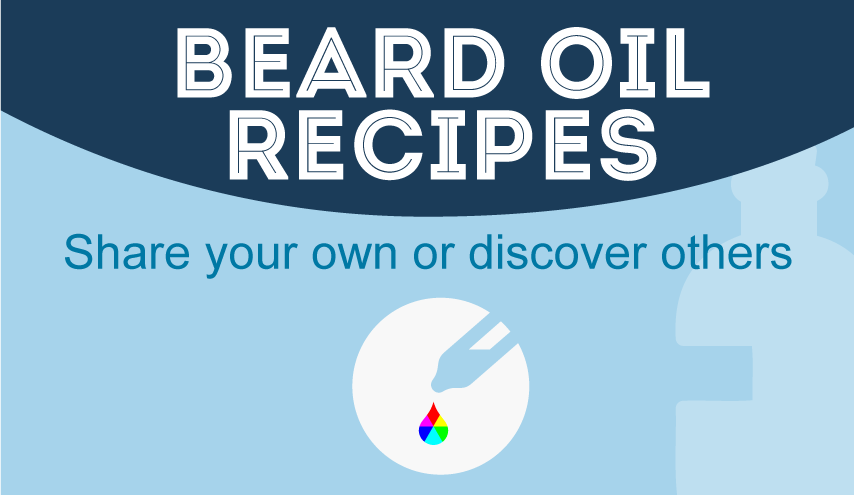 Beard Oil Recipes - Share your own or discover others